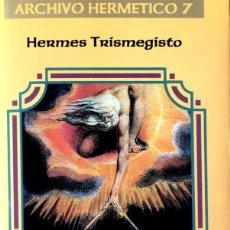 Libros de segunda mano: HERMES TRISMEGISTO. OBRAS COMPLETAS. CORPUS HERMETICUM.. Lote 169348336
