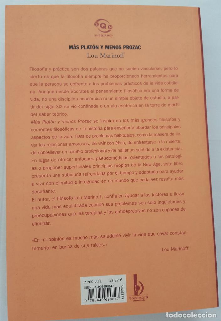 Libros de segunda mano: MÁS PLATÓN Y MENOS PROZAC. LOU MARINOFF - Foto 2 - 169360512