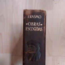 Libros de segunda mano: 'ERASMO. OBRAS ESCOGIDAS'. 1956. Lote 169402428