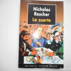 Libros de segunda mano: NICHOLAS RESCHER LA SUERTE Y94836. Lote 169565760
