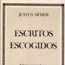 Libros de segunda mano: ESCRITOS ESCOGIDOS / JUSTUS MÖSER. Lote 170065836