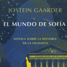 Libros de segunda mano: EL MUNDO DE SOFIA, JOSTEIN GAARDER. Lote 170172688