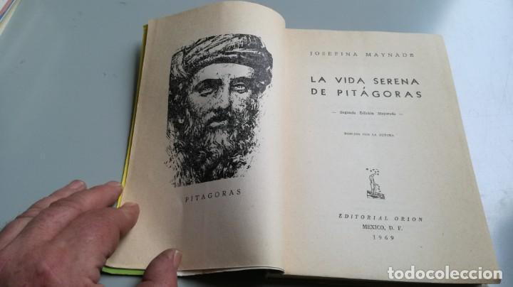 Libros de segunda mano: LA VIDA SERENA DE PITAGORAS/ Josefina Maynade./ / / CAJA 132 - Foto 4 - 170968033
