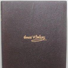 Libros de segunda mano: HONORÉ DE BALZAC, OBRAS COMPLETAS TOMO V, ESTUDIOS FILOSOFICOS Y ANALITICOS VER FOTOGRAFIAS. Lote 171106317