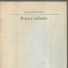 Libros de segunda mano: EMMANUEL LEVINAS. ETICA E INFINITO. VISOR. Lote 171163188