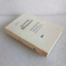Libros de segunda mano: OBRAS: LIBRO II / VOL 1: WALTER BENJAMIN, ABADA EDITORES.. Lote 171432220