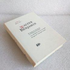 Libros de segunda mano: WALTER BENJAMIN. OBRAS LIBRO II / VOL.1. ABADA. 1ª EDICIÓN 2007. Lote 171432563