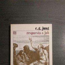 Libros de segunda mano: RESPUESTA A JOB C. G. JUNG . Lote 171452168