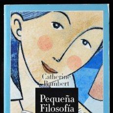 Libros de segunda mano: PEQUEÑA FILOSOFÍA NOCTURNA. 365 PENSAMIENTOS POSITIVOS PARA SER FELIZ TODOS LOS DÍAS. RAMBERT, C.. Lote 171586987