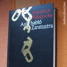 Libros de segunda mano: ASÍ HABLÓ ZARATUSTRA. FRIEDRICH NIETZSCHE. . Lote 171737982