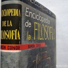 Libros de segunda mano: ENCICLOPEDIA DE LA FILOSOFÍA. 1ª EDICIÓN (GASSÓ HERMANOS) . Lote 172188172