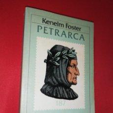 Libros de segunda mano: KENELM FOSTER, PETRARCA. Lote 172189074