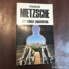 Libros de segunda mano: ASÍ HABLÓ ZARATUSTRA - FRIEDRICH NIETZSCHE. Lote 172208342