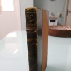 Libros de segunda mano: EL CRITERIO. JAIME BALMES. MADRID 1940. ESPASA-CALPE. MEDIA PIEL PUNTAS.. Lote 172647887