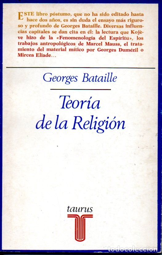GEORGES BATAILLE : TEORÍA DE LA RELIGIÓN (TAURUS, 1981) (Libros de Segunda Mano - Pensamiento - Filosofía)