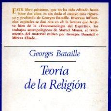 Livros em segunda mão: GEORGES BATAILLE : TEORÍA DE LA RELIGIÓN (TAURUS, 1981). Lote 173143420