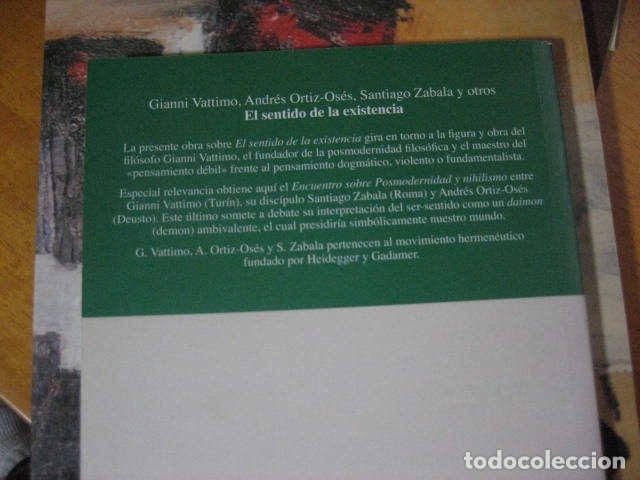 Libros de segunda mano: El Sentido de La Existencia: Posmodernidad y Nihilismo, VATTIMO, GIANNI, ORTIZ OSES , RARO - Foto 2 - 173453549