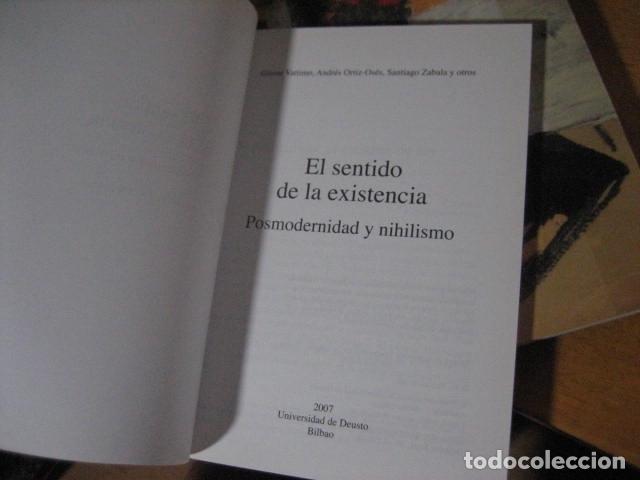 Libros de segunda mano: El Sentido de La Existencia: Posmodernidad y Nihilismo, VATTIMO, GIANNI, ORTIZ OSES , RARO - Foto 3 - 173453549