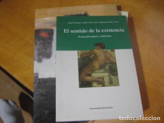 EL SENTIDO DE LA EXISTENCIA: POSMODERNIDAD Y NIHILISMO, VATTIMO, GIANNI, ORTIZ OSES , RARO (Libros de Segunda Mano - Pensamiento - Filosofía)