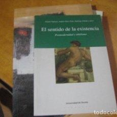 Libros de segunda mano: EL SENTIDO DE LA EXISTENCIA: POSMODERNIDAD Y NIHILISMO, VATTIMO, GIANNI, ORTIZ OSES , RARO. Lote 173453549