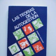 Libros de segunda mano: LAS TEORIAS DE LA AUTOGESTION. Lote 173496183