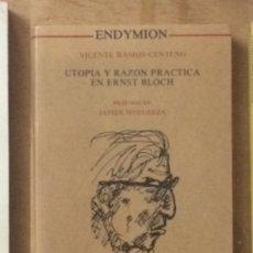 Libros de segunda mano: UTOPÍA Y RAZÓN PRÁCTICA DE ERNST BLOCH, VICENTE RAMOS CENTENO. Lote 173502508
