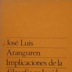 Libros de segunda mano: IMPLICACIONES DE LA FILOSOFÍA EN LA VIDA CONTEMPORÁNEA. Lote 173626877