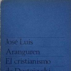 Libros de segunda mano: EL CRISTIANISMO DE DOSTOIEVSKI. Lote 173627700
