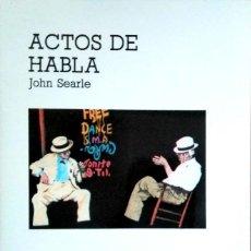 Libri di seconda mano: ACTOS DE HABLA, DE JOHN SEARLE (NUEVO). Lote 173747862