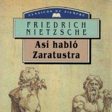 Libros de segunda mano: FRIEDRICH NIETZSCHE, ASÍ HABLÓ ZARATUSTRA. Lote 173792773