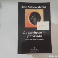 Libros de segunda mano: LA INTELIGENCIA FRACASADA - JOSÉ ANTONIO MARINA - EDITORIAL ANAGRAMA - A244. Lote 173831630