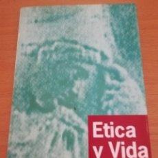 Libros de segunda mano: ÉTICA Y VIDA. INTRODUCCIÓN A LA ÉTICA Y PROBLEMAS BIOÉTICOS (JAVIER MAHILLO). Lote 173915794