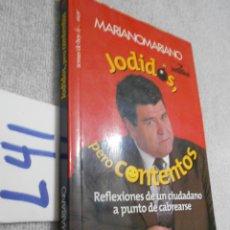 Libros de segunda mano: JODIDOS PERO CONTENTOS - MARIANO MARIANO. Lote 173936168