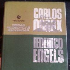 Libros de segunda mano: OBRAS FILOSOFICAS ESCOGIDAS. - MARX/ENGELS, CARLOS/FEDERICO.. Lote 173733185