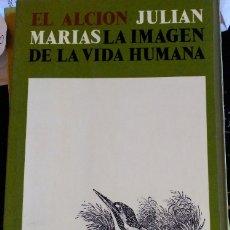Libros de segunda mano: LA IMAGEN DE LA VIDA HUMANA. - MARIAS, JULIAN.. Lote 173728463
