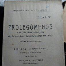 Libros de segunda mano: PROLEGOMENOS A TODA METAFISICA DEL PORVENIR QUE HAYA DE PODER PRESENTARSE COMO UNA CIENCIA. - KANT.. Lote 173728123