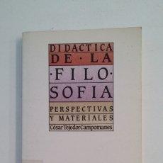 Libros de segunda mano: DIDÁCTICA DE LA FILOSOFÍA. PERSPECTIVAS Y MATERIALES. CÉSAR TEJEDOR. TDK399. Lote 174055352