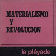 Libros de segunda mano: JEAN PAUL SARTRE, MATERIALISMO Y REVOLUCIÓN. Lote 174059825