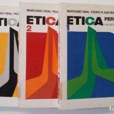Libros de segunda mano: ETICA. PERSONAL. COMUNITARIA. SOCIAL Y POLITICA. 3 VOL. MARCIANO VIDAL. PEDRO R. SANTIDRIAN. TDK400. Lote 174065844