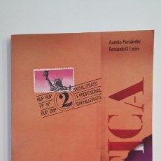 Libros de segunda mano: ETICA. BUP 2º SEGUNDO BACHILLERATO. AURELIO FERNANDEZ. FERNANDO G. LUCINI. SM EDICIONES. TDK400. Lote 174065957