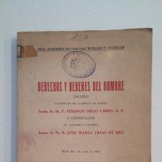Libros de segunda mano: DERECHOS Y DEBERES DEL HOMBRE. VENANCIO DIEGO CARRO. REAL ACADEMIA CIENCIAS MORALES. 1954. TDK402. Lote 174145769