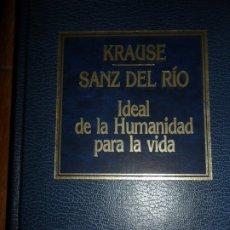 Livres d'occasion: IDEAL DE LA HUMANIDAD PARA LA VIDA, KRAUSE, SANZ DEL RÍO, ED. ORBIS. Lote 174431858