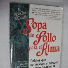 Libros de segunda mano: SOPA DE POLLO PARA EL ALMA. Lote 174517249