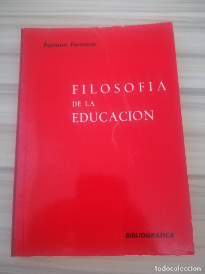 FILOSOFÍA DE LA EDUCACIÓN. PACIANO FERMOSO. (Libros de Segunda Mano - Pensamiento - Filosofía)