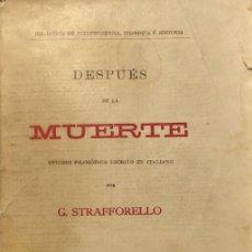 Libros de segunda mano: DESPUÉS DE LA MUERTE - GUSTAVO STRAFFORELLO. Lote 175390388