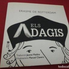 Libros de segunda mano: ERASME DE ROTTERDAM, ELS ADAGIS, IL.LSTRACIONS MANUEL CLAVERO. Lote 175548954