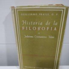 Libros de segunda mano: HISTORIA DE LA FILOSOFIA II JUDAISMO CRISTIANISMO ISLAM. Lote 176171884