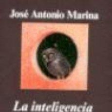 Libros de segunda mano: LA INTELIGENCIA FRACASADA. TEORÍA Y PRÁCTICA DE LA ESTUPIDEZ. - MARINA, JOSÉ ANTONIO.. Lote 176200935
