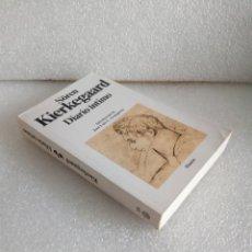 Libros de segunda mano: DIARIO ÍNTIMO SÖREN KIERKEGAARD 1ª ED 1993 MUY BUEN ESTADO SIN LEER. Lote 176406653