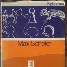 Libros de segunda mano: MAX SCHELER . EL SABER Y LA CULTURA. Lote 176483474